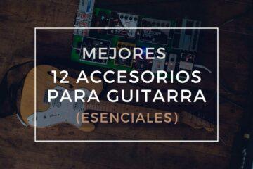 mejores accesorios para guitarra