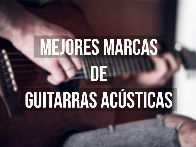 mejores marcas de guitarras acústicas