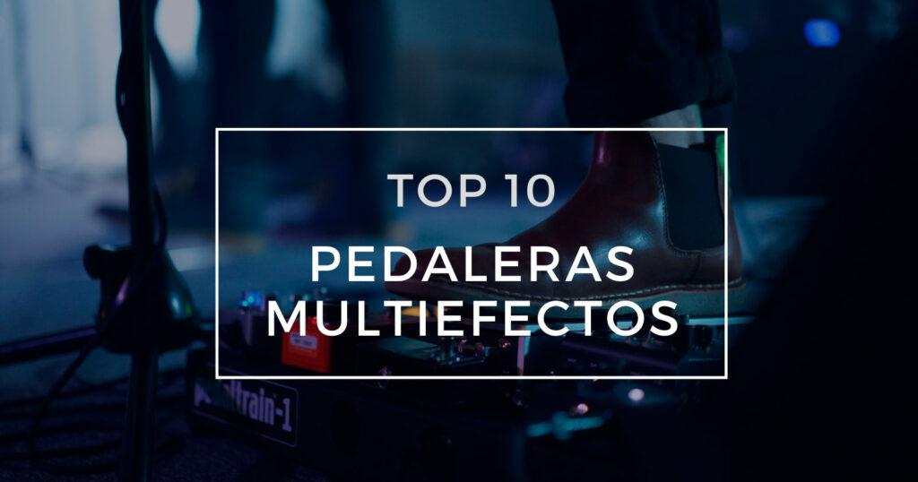 mejores pedaleras multiefectos de guitarra