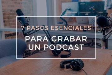 pasos para grabar un podcast
