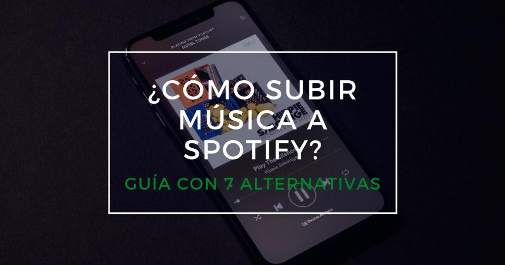 cómo subir música a spotify