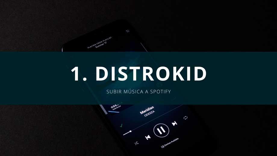 subir musica a spotify con distrokid
