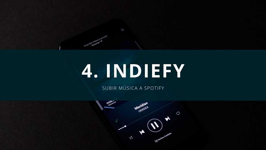 subir musica a spotify gratis con indiefy