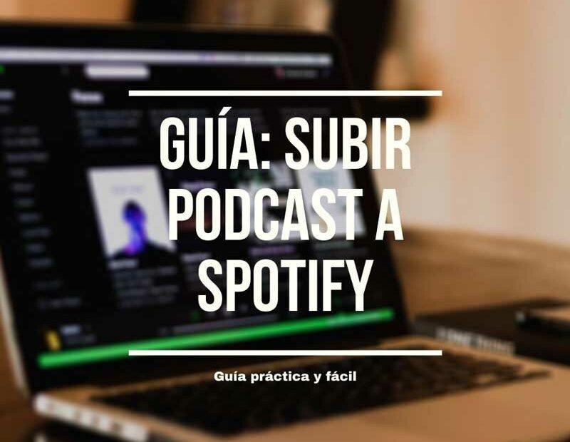subir podcast a spotify