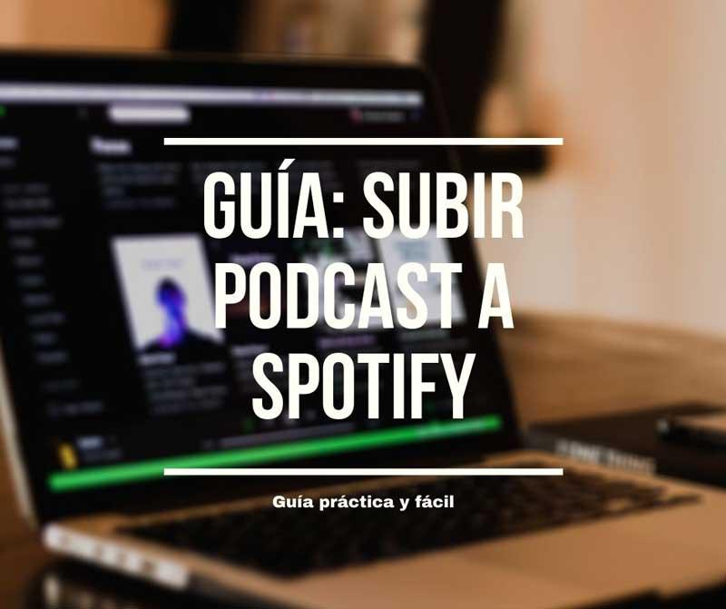 subir un podcast a spotify