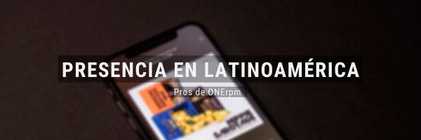presencia en latinoamerica onerpm