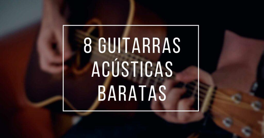 guitarras acusticas baratas