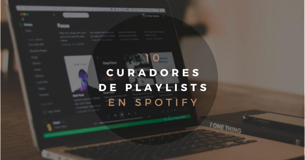 curadores de playlists de spotify