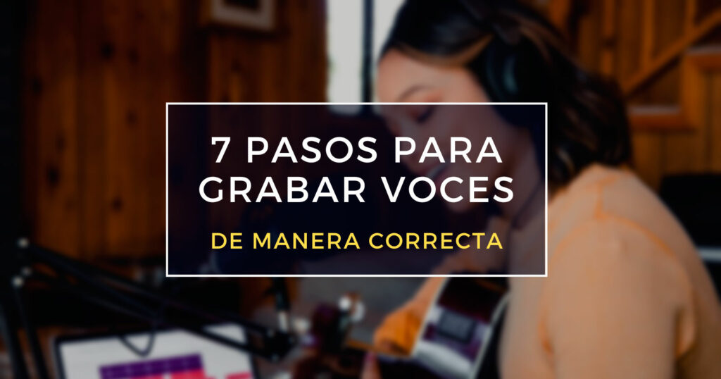 pasos para grabar voces
