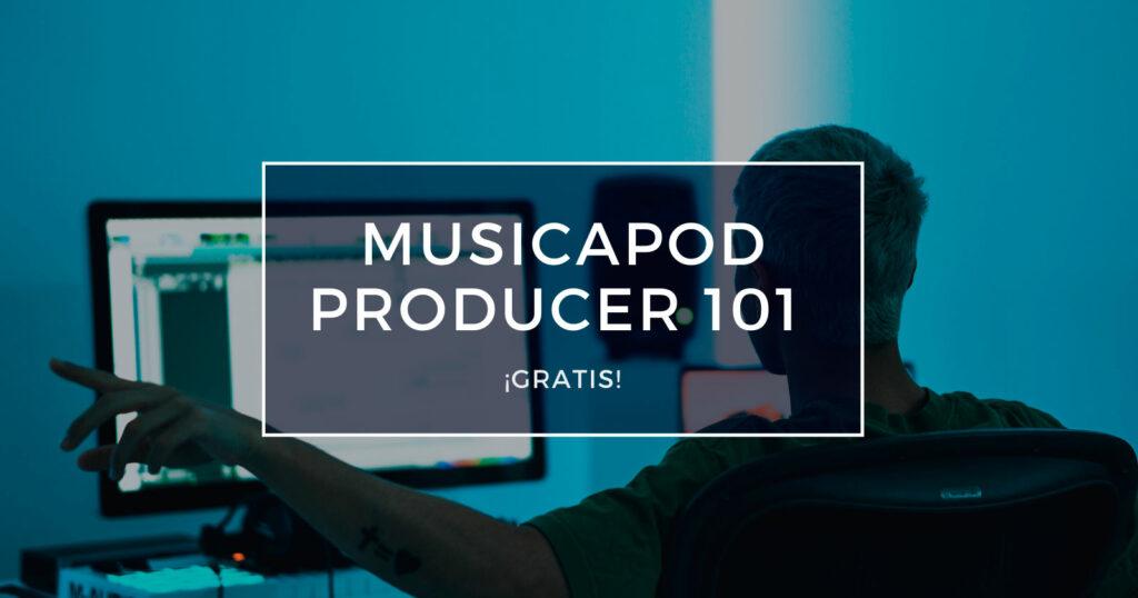 musicapod producer 101