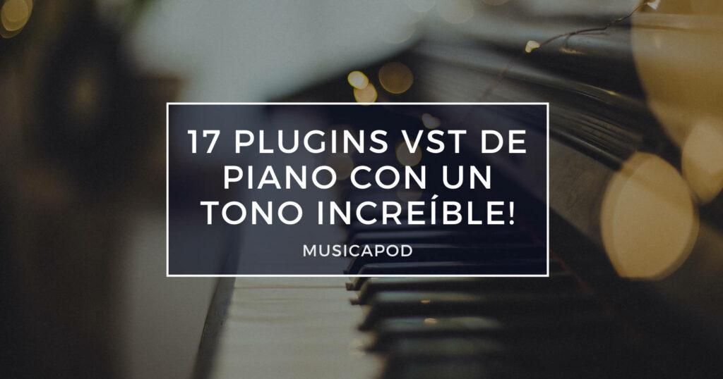17 plugins vst de piano