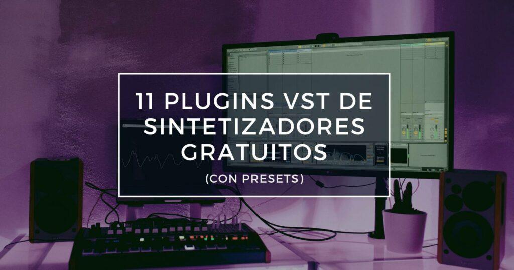 plugins vst de sintetizadores gratuitos