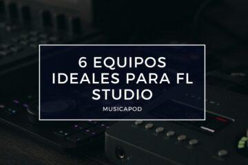 equipos ideales para fl studio